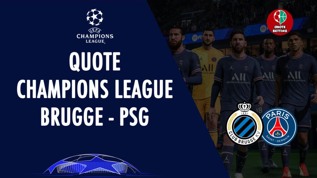QUOTE club brugge psg paris saint germain tempat untuk melihat di tv prediksi formasi odds sepak bola uefa champions league UCL