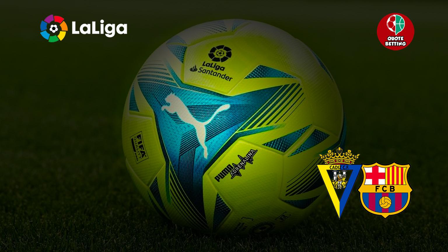 cadiz odds cadiz barcelona tempat untuk melihat di tv prediksi prediksi odds spanyol la liga taruhan sepak bola spanyol cadiz-barcelona barcelona boat