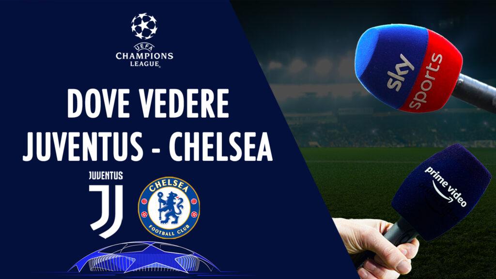 dimana untuk melihat juve chelsea di tv live streaming sky amazon prime uefa champions league juventus-chelsea