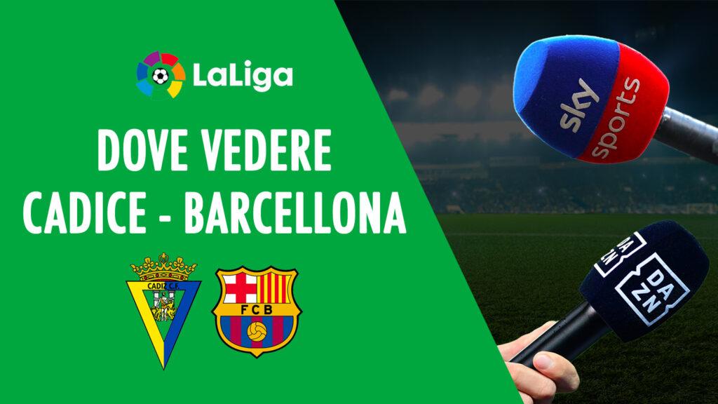 liga tempat melihat cadiz barcelona di tv live streaming sky atau dazn cadiz barca