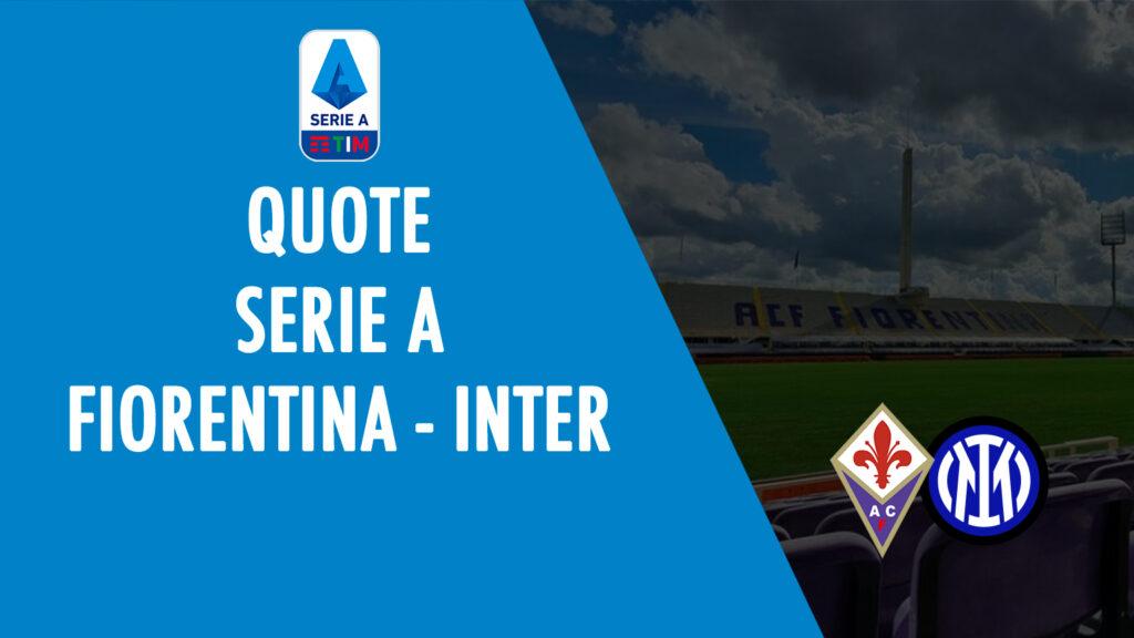 odds fiorentina inter tempat untuk melihat di tv prediksi formasi odds seri a taruhan sepak bola italia fiorentina-inter internasional
