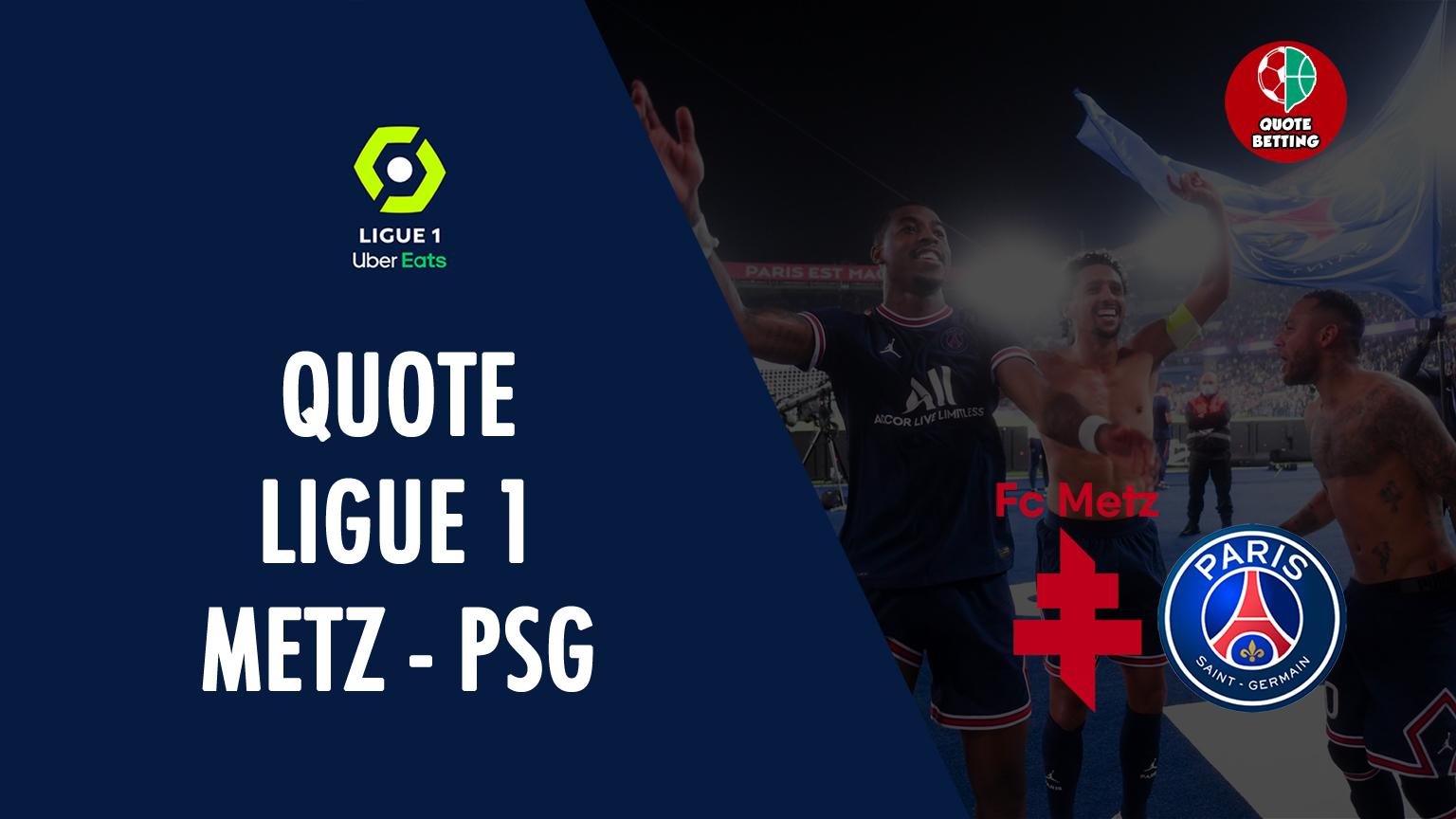 odds metz psg tempat untuk melihat di tv prediksi line-up odds ligue 1 taruhan sepak bola perancis metz-paris saint germain