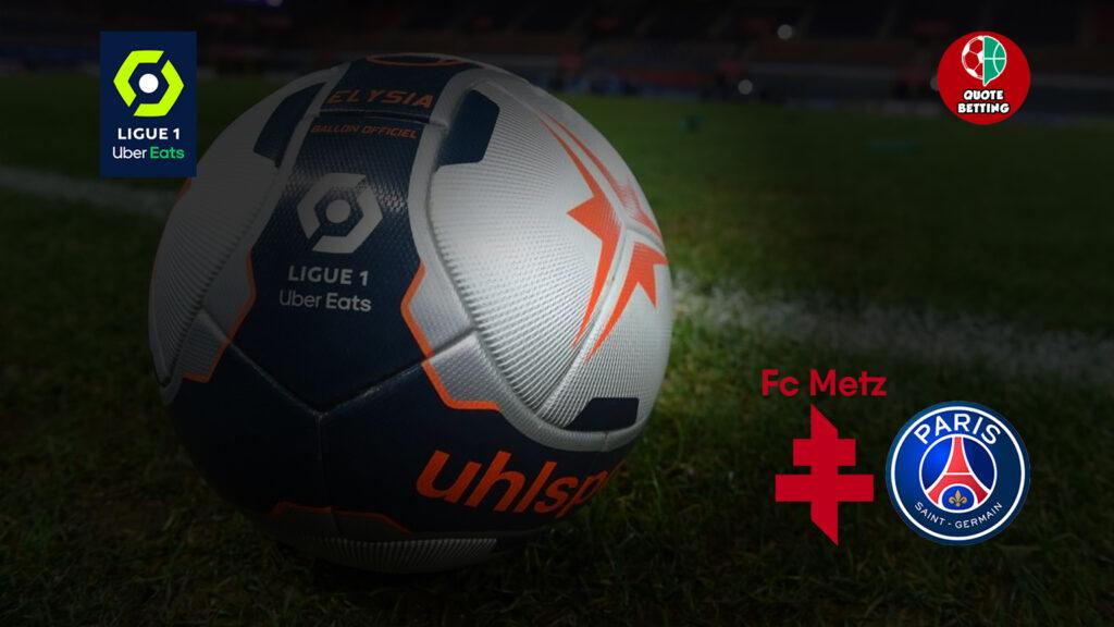 odds metz psg tempat untuk melihat di tv prediksi lineup odds paris saint germain ligue 1 taruhan football france metz-psg
