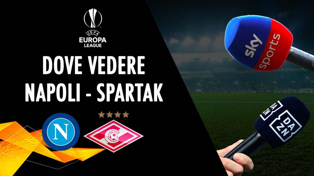 sscnapoli tempat melihat napoli spartak moscow di tv live streaming sky dazn uefa europa league