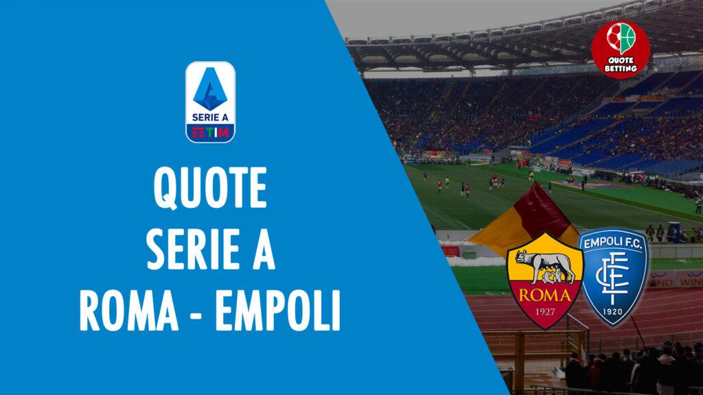 roma empoli odds mana untuk melihat di tv formasi prediksi odds seri a taruhan olahraga italy olympic stadium